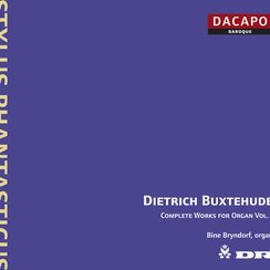 Buxtehude Complete works for organ, Vol.1