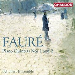 Fauré Piano Quintets Nos 1 & 2