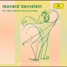 Leonard Bernstein the 1953 American Decca Recordin
