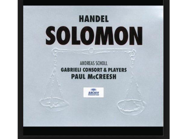 Handel, Solomon, by the Gabrieli Consort