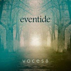 Voces 8 - Eventide