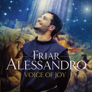 Friar Alessandro Voice of Joy