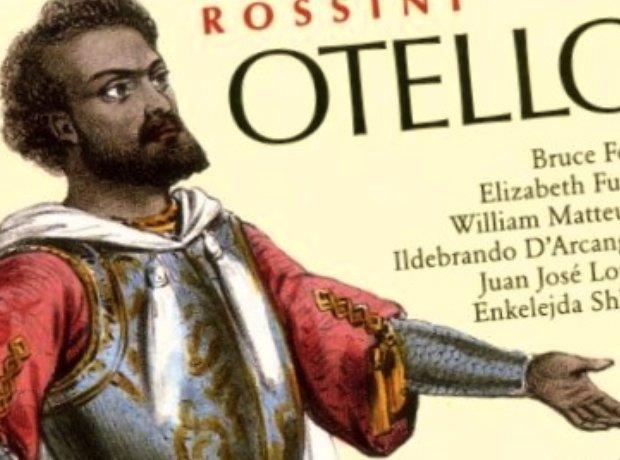 Otello Rossini Opera Rara Bruce Ford