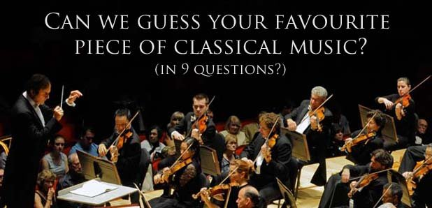 Can we guess your favourite piece of classical mus