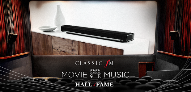 Classic FM Movie Music Hall of Fame - Sonos prize