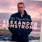 Alexander Armstrong: Upon a Different Shore